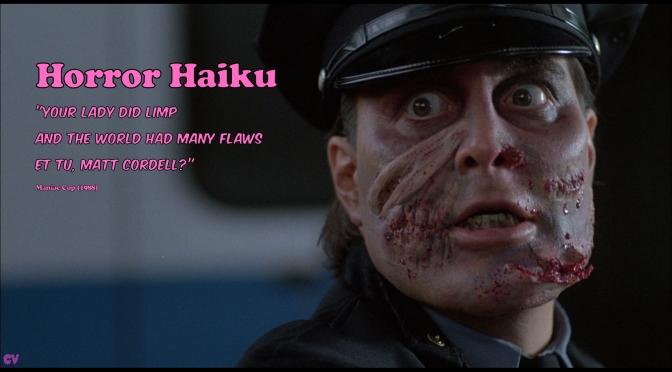 Horror Haiku – Maniac Cop