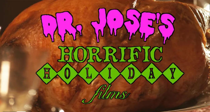 Dr. Jose's Horrific Holiday Films! (Xmas Edition)