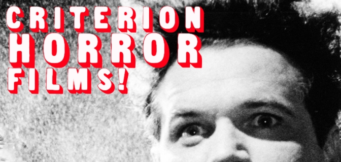 Criterion Horror Films!