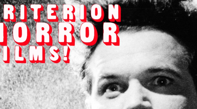 Criterion Horror Films!