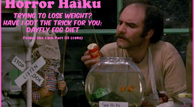 Horror Haiku – Friday the 13th Part 3