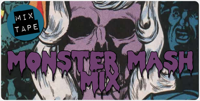 MONSTER MASH MIX!