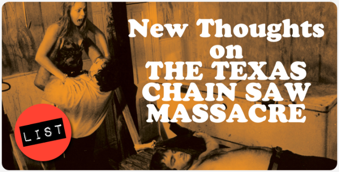 New Thoughts on THE TEXAS CHAIN SAW MASSACRE (1974)