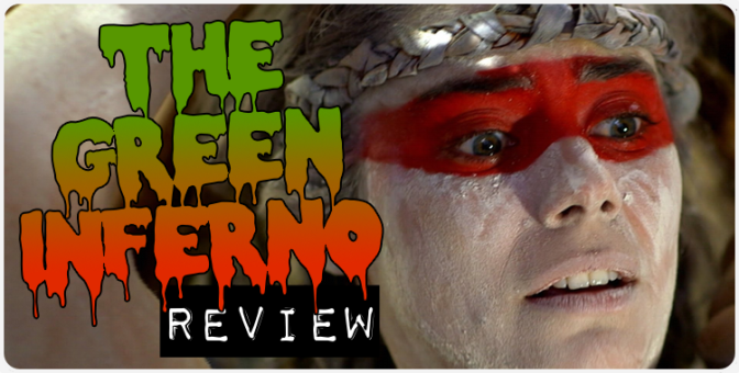 """The Green Inferno"" (2015) REVIEW"