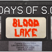 BLOOD LAKE - 13 Days of Shot on Video! (#2)