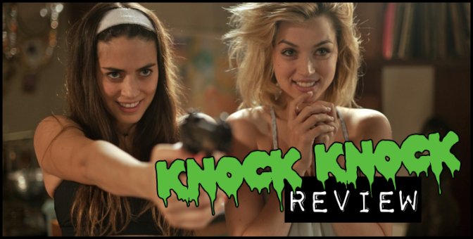 """Knock Knock"" (2015) REVIEW"