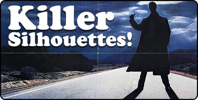 Killer Silhouettes!
