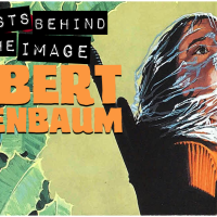 ARTISTS BEHIND THE IMAGE: Robert Tanenbaum