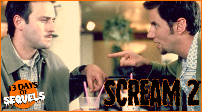13 Days of Sequels: SCREAM 2