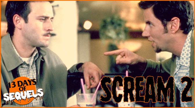 13 Days of Sequels: SCREAM 2