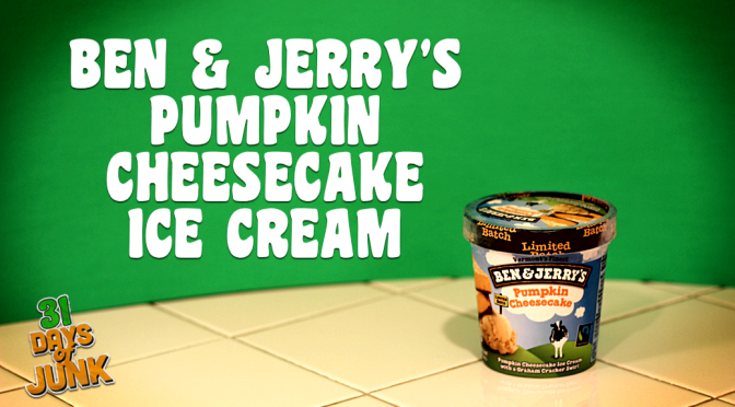 31 Days of Junk: Ben & Jerry's Pumpkin Cheesecake (#6)