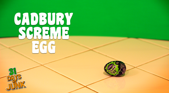 31 Days of Junk: Cadbury Screme Egg (#4)