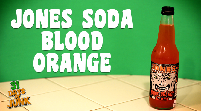 "31 Days of Junk: Jones Soda ""Blood Orange"" (#8)"