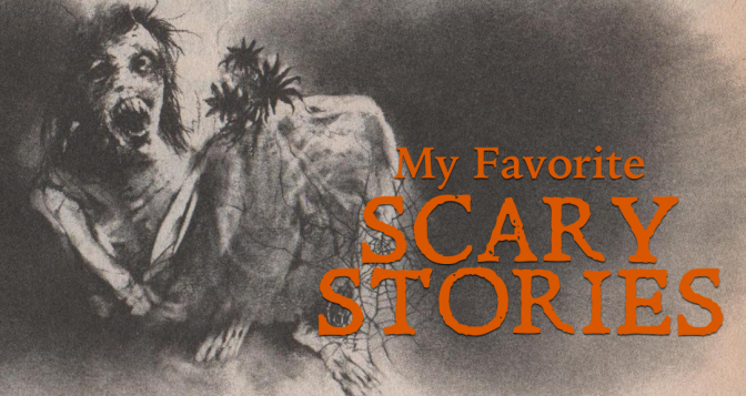 My Favorite SCARY STORIES