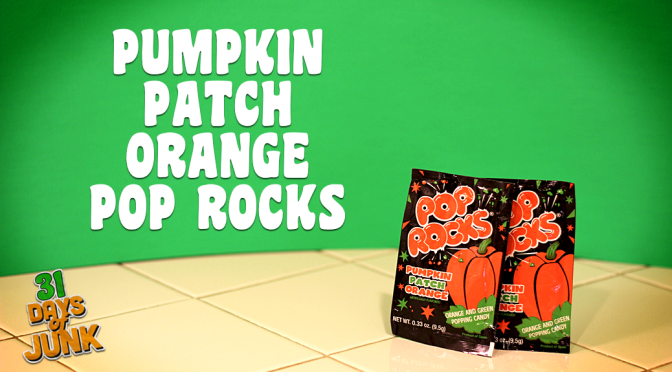 31 Days of Junk: Pumpkin Patch Orange Pop Rocks (#11)