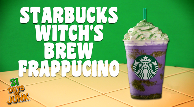 31 Days of Junk: Starbucks' Witch's Brew Frappucino (#25)