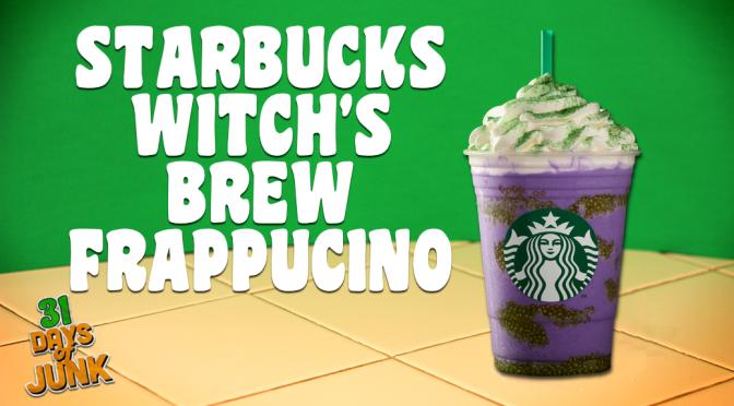 31 Days of Junk: Starbucks' Witch's Brew Frappucino (#25)