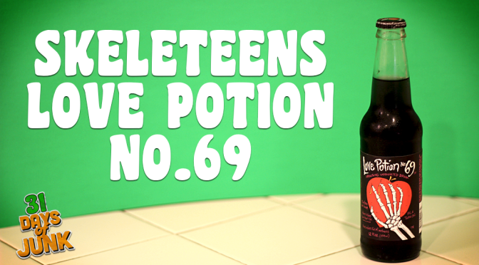31 Days of Junk: Skeleteens Love Potion No. 69 (#20)