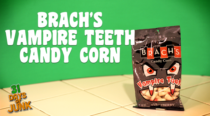 31 Days of Junk: Brach's Vampire Teeth (#27)
