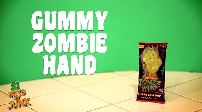 31 Days of Junk: Treat Street Gummy Zombie Hand (#26)